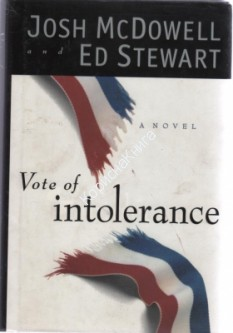 Vote of intolerance. Josh McDowell and Ed Steward